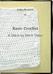 Basic Crochet: A Stitch by Stitch Video