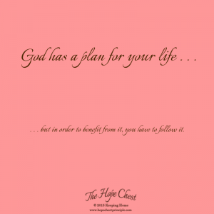 God has a plan for your life . . .