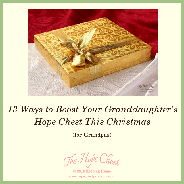 13 Ways to Boost Your Granddaughter's Hope Chest This Christmas