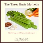 The Three Basic Methods of Storing and Organizing Recipes